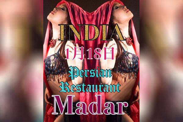 INDIA show@ペルシャレストランMADAR